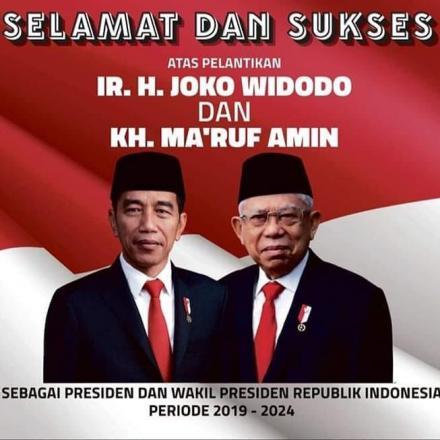 Selamat Atas dilantiknya Presiden dan Wakil Presiden RI Periode 2019 - 2024